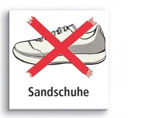 Verbotsschild 'Sandschuhe'
